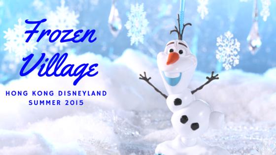 Frozen Village to Debut for Hong Kong Disneyland 2015 Summer
